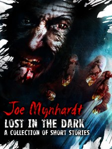 Lost in the Dark by Joe Mynhardt