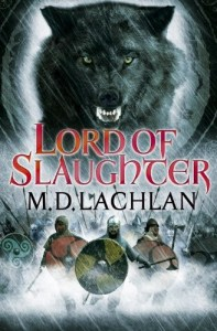 Lord of Slaughter by MD Lachlan