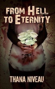 From Hell to Eternity  by Thana Niveau