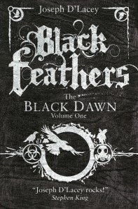 Black Feathers by Joseph D'Lacey