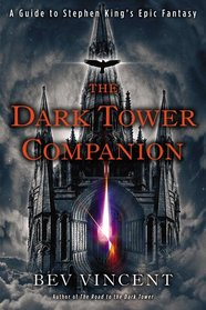 The Dark Tower Companion Bev Vincent
