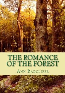 The Romance of the Forest Ann Radcliffe
