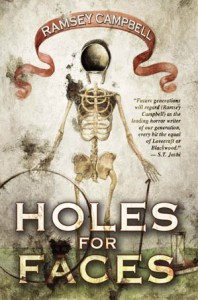 Holes For Faces by Ramsey Campbell