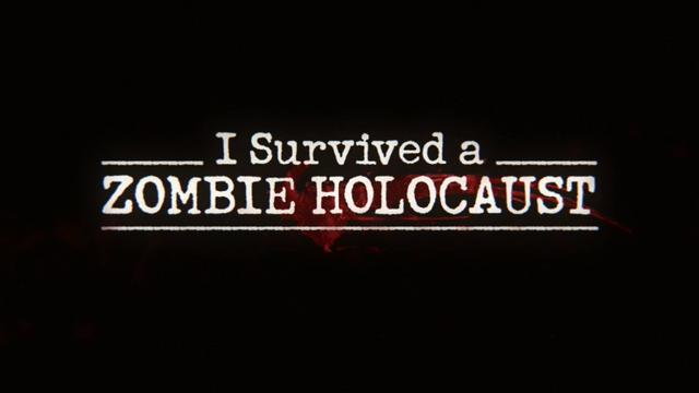 I survived a zombie holocaust
