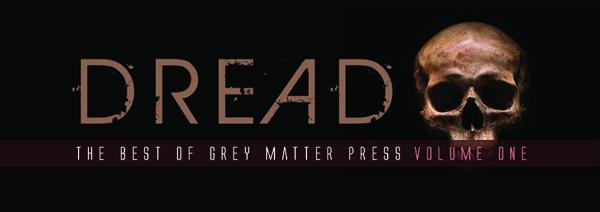 greymatter-dread