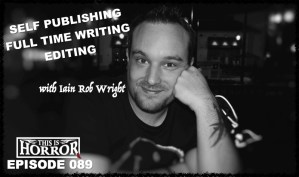 TIH 089 Iain Rob Wright on Self Publishing, Writing Full Time and The Yacht