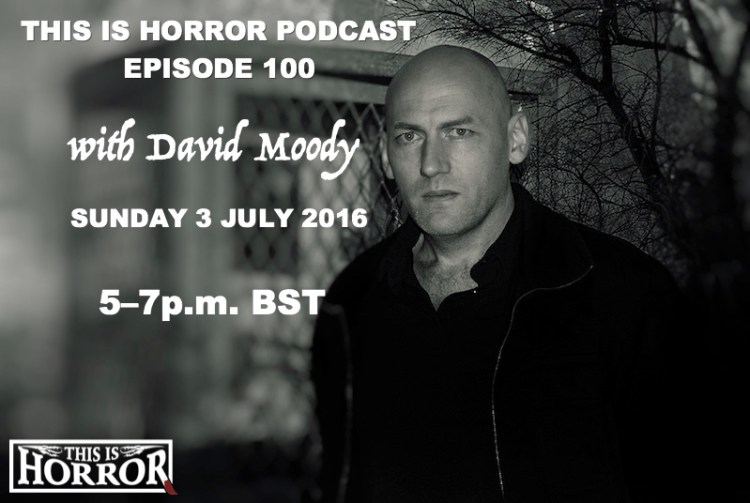 David Moody on Episode 100