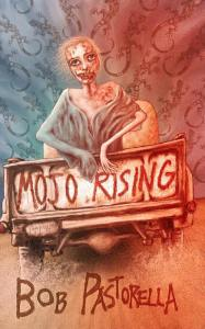 Mojo Rising Paperback