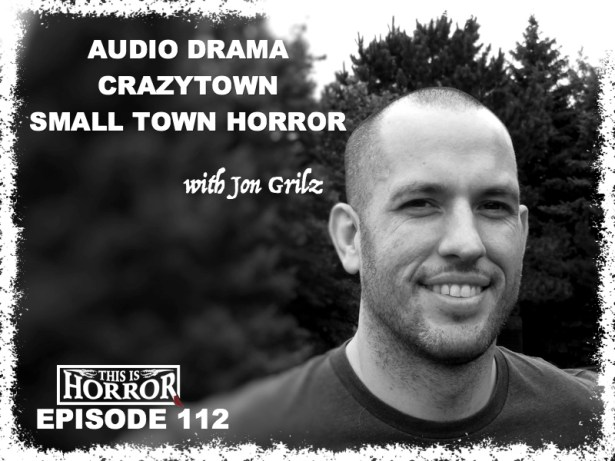 Jon Grilz on This Is Horror
