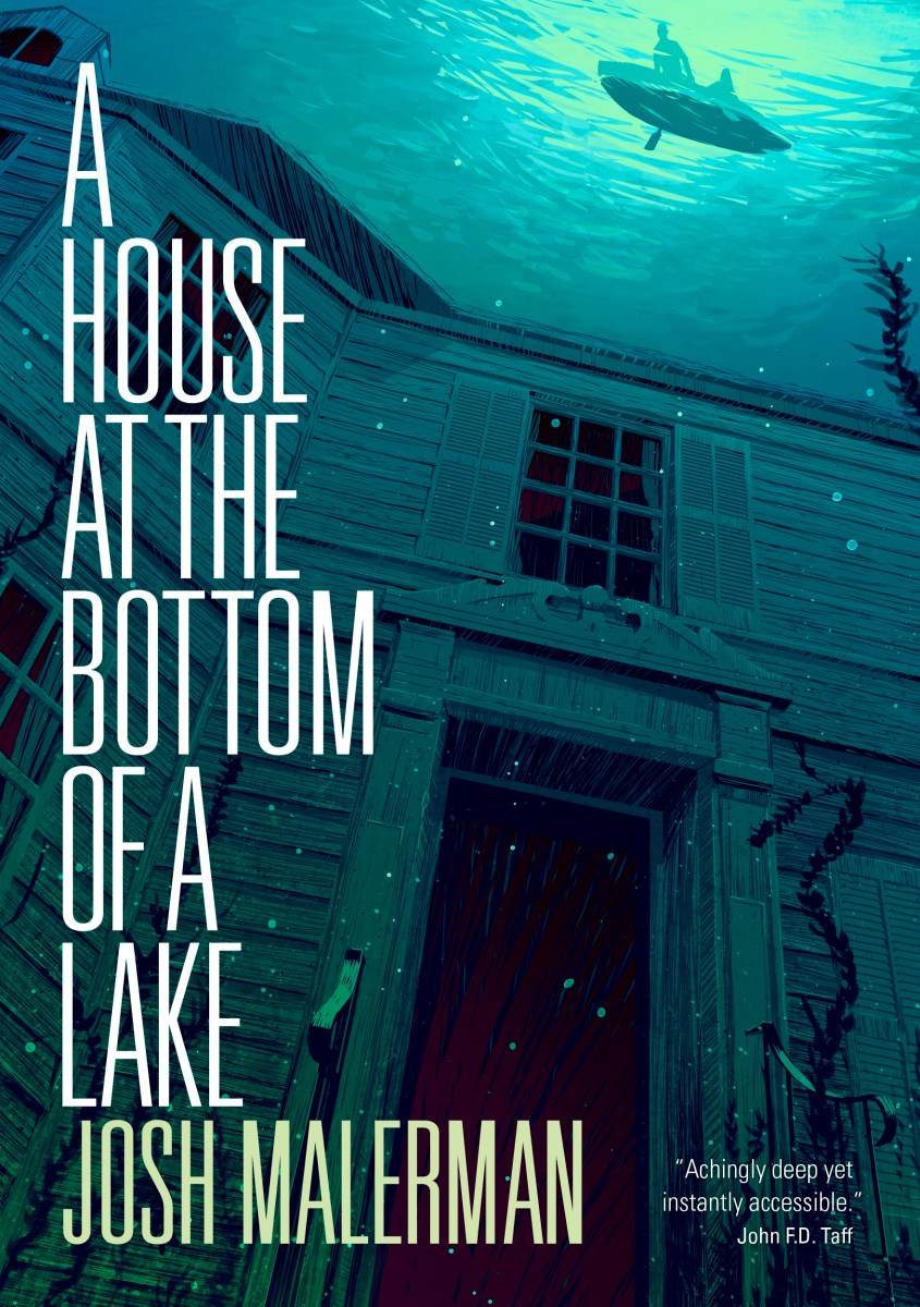 Pre-order A House at the Bottom of a Lake by Josh Malerman ...