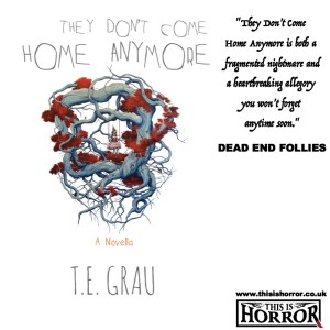 They Don't Come Home Anymore T.E. Grau