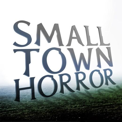 Small Town Horror promo