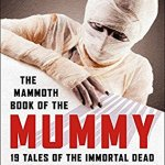 The Mammoth Book of the Mummy - cover