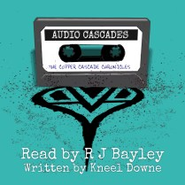 The Copper Cascades by Kneel Downe - Cover