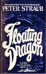 floating dragon - peter straub - 0-425-06285-6 - berkley books - mar 1984