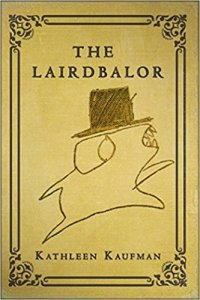 The Lairdbalor by Kathleen Kaufman - cover