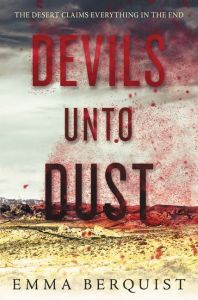 Devils Unto Dust by Emma Berquist - cover