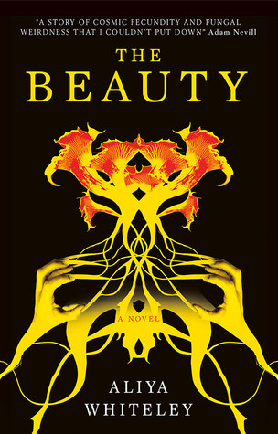 The Beauty by Aliya Whiteley - cover