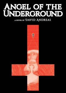 Angel of the Underground by David Andreas - cover