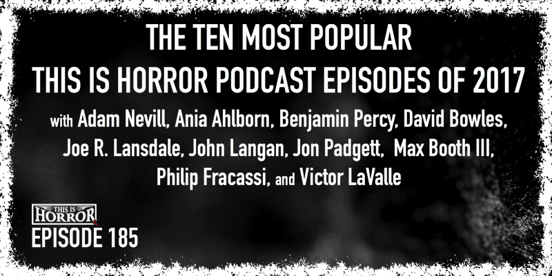 TIH 185: The Ten Most Popular This Is Horror Podcast