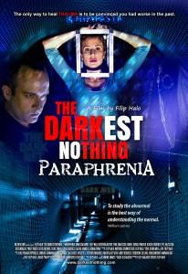 The Darkest Nothing - Paraphrenia Poster 02