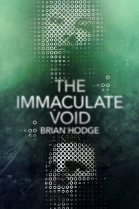 The Immaculate Void by Brian Hodge - cover