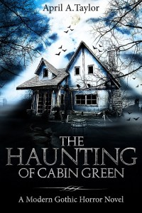 The Haunting of Cabin Green MEDIUM cover
