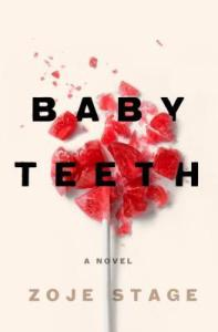 Baby Teeth by Zoje Stage - cover