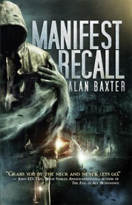 Manifest Recall by Alan Baxter -cover