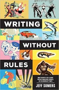Writing Without Rules by Jeff Somers