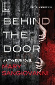 Behind the Door by Mary SanGiovanni - Cover