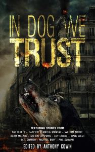 n Dog We Trust, edited by Anthony Cowin - cover