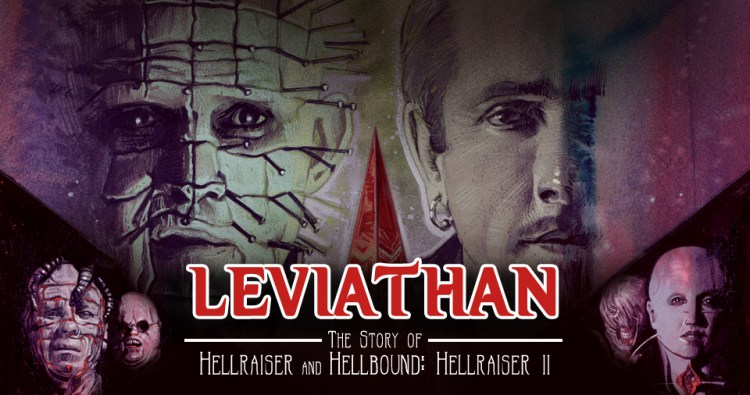 Leviathan- The Story of Hellraiser