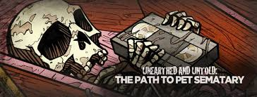 Unearthed and Untold- The Path to Pet Sematary