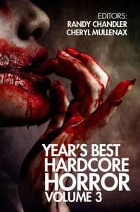 Year's Best Hardcore Horror, Volume 3 - cover