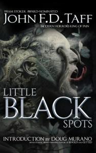 Little Black Spots by John FD Taff - cover