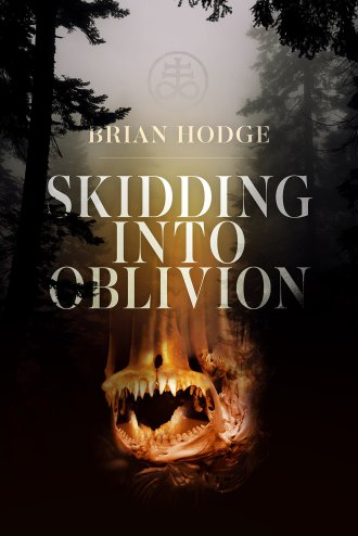 Skidding Into Oblivion by Brian Hodge - cover