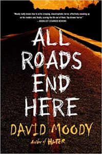 All Roads End Here by David Moody - cover