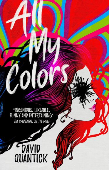 All My Colors by David Quantick - cover