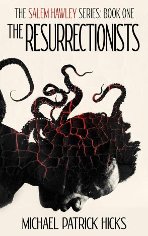 The Resurrectionists by Michael Patrick Hicks - cover