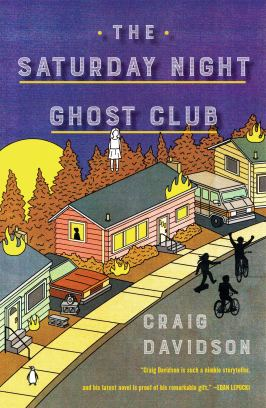 The Saturday Night Ghost Club by Craig Davidson - cover