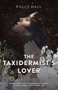The Taxidermist's Lover by Polly Hall - cover