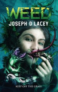 Weed by Joseph D'Lacey - cover