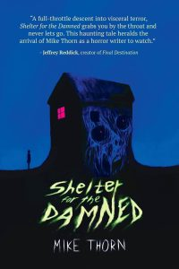 Shelter for the Damned by Mike Thorn - cover