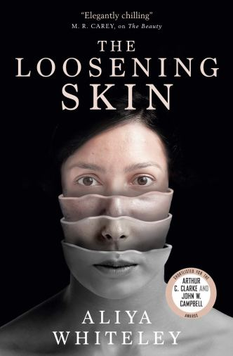 The Loosening Skin by Aliya Whiteley - cover