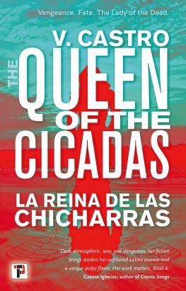The Queen of the Cicadas by V. Castro - cover