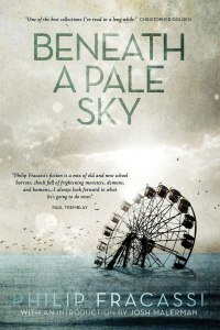 Beneath a Pale Sky by Philip Fracassi - cover