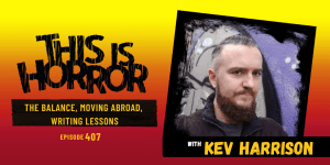 TIH 407: Kev Harrison on The Balance, Moving Abroad, and Writing Lessons