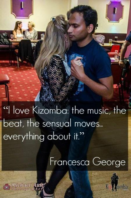 I love everything about Kizomba