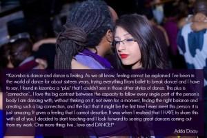 Kizomba is dance and dance is feeling.